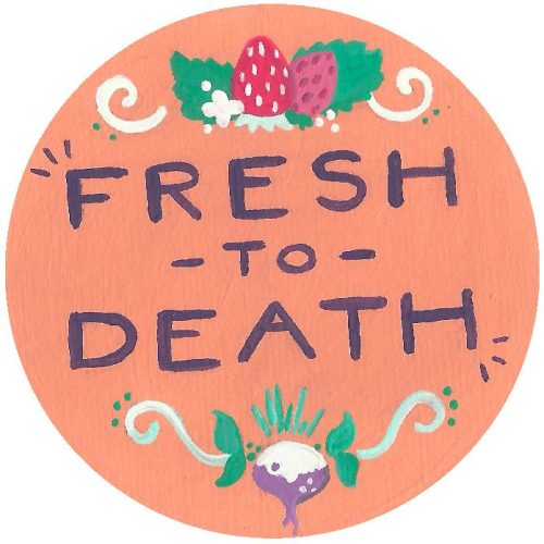Annie Roth _ Fresh to Death